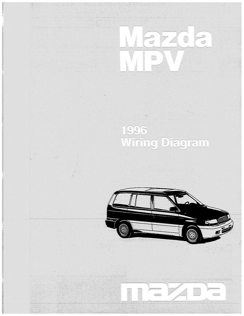 Diagram Mazda Mpv 1996 Wiring Diagram Manual Full Version Hd Quality Diagram Manual Sitexpauli Dabliusound It